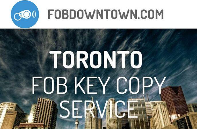 Downtown Toronto Key Fob Copying Service | FobDowntown